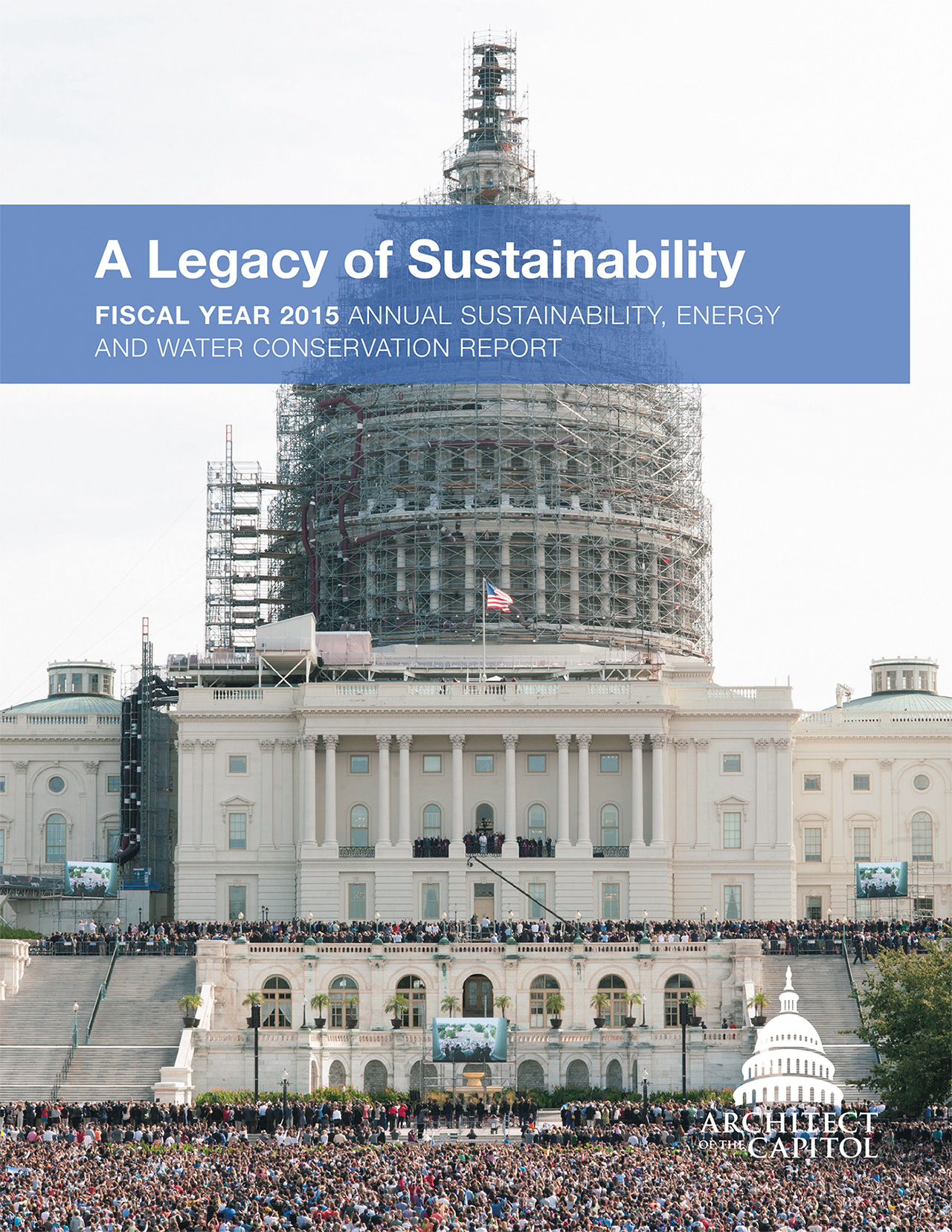Cover of the AOC's Fiscal Year 15 Annual Sustainability, Energy and Water Conservation Report.