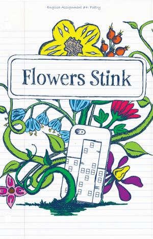 Flowers Stink graphic.